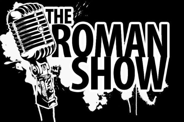 The Roman Show
